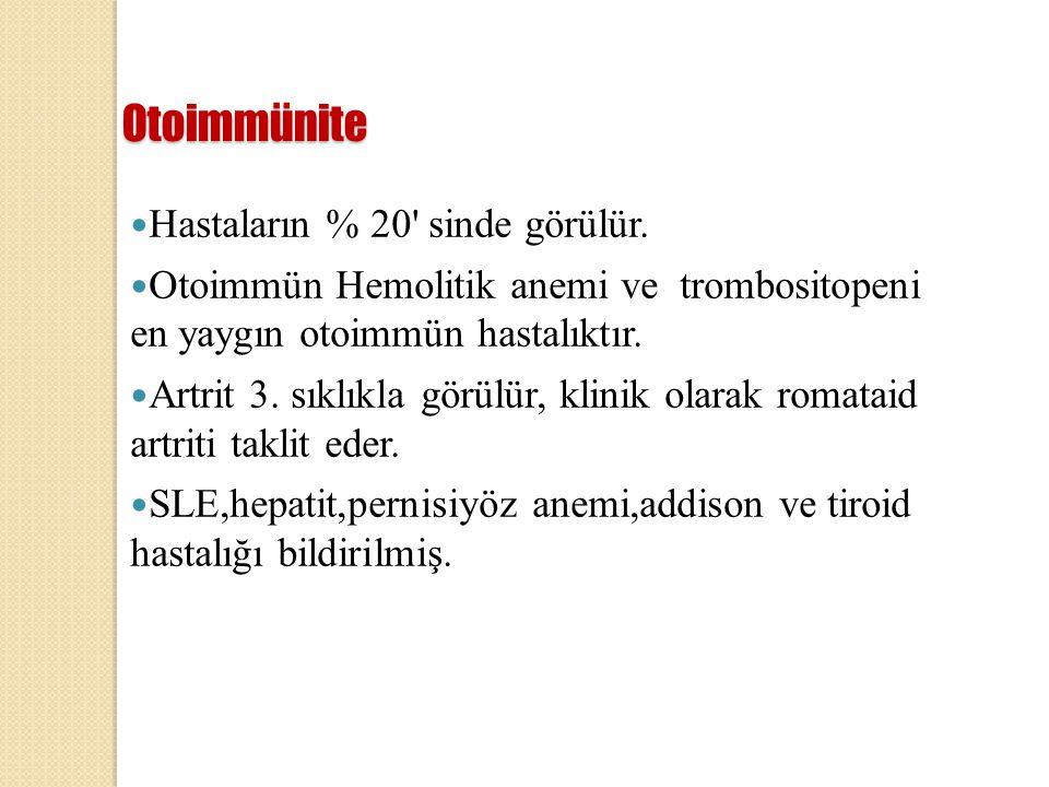 Otoimmünite Hastaların % 20' sinde görülür. Otoimmün Hemolitik anemi ve trombositopeni en yaygın otoimmün hastalıktır. Artrit 3. sıklıkla görülür, kli