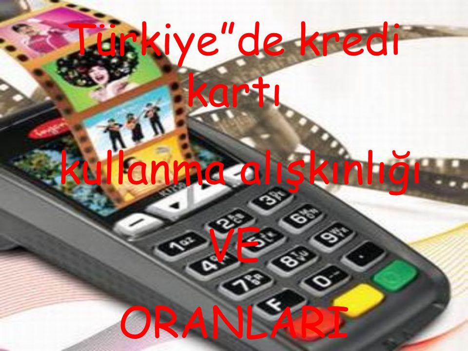 Türkiye'de ilk kez kredi kartı kullanımı 1968'de Diners Clup ile olmuş. Bu karta o yıllarda sadece bir kaç bin kişi sahipti