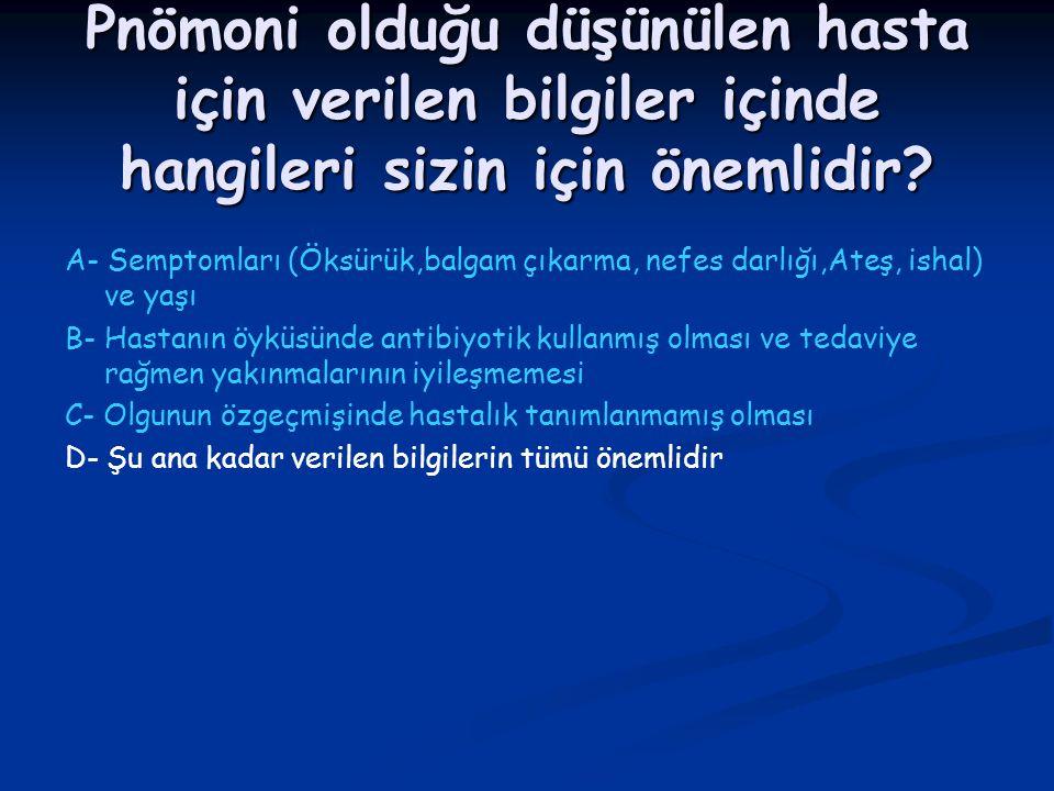 Olgu 2 M.Ö.,75 yaşında, K, ev hanımı, İzmir doğumlu M.Ö.,75 yaşında, K, ev hanımı, İzmir doğumlu 31.12.2003 tarihinde serebral hemoraji nedeniyle yoğun bakıma yatırılan hasta entübe edilip MV uygulanmaya başlanıyor.