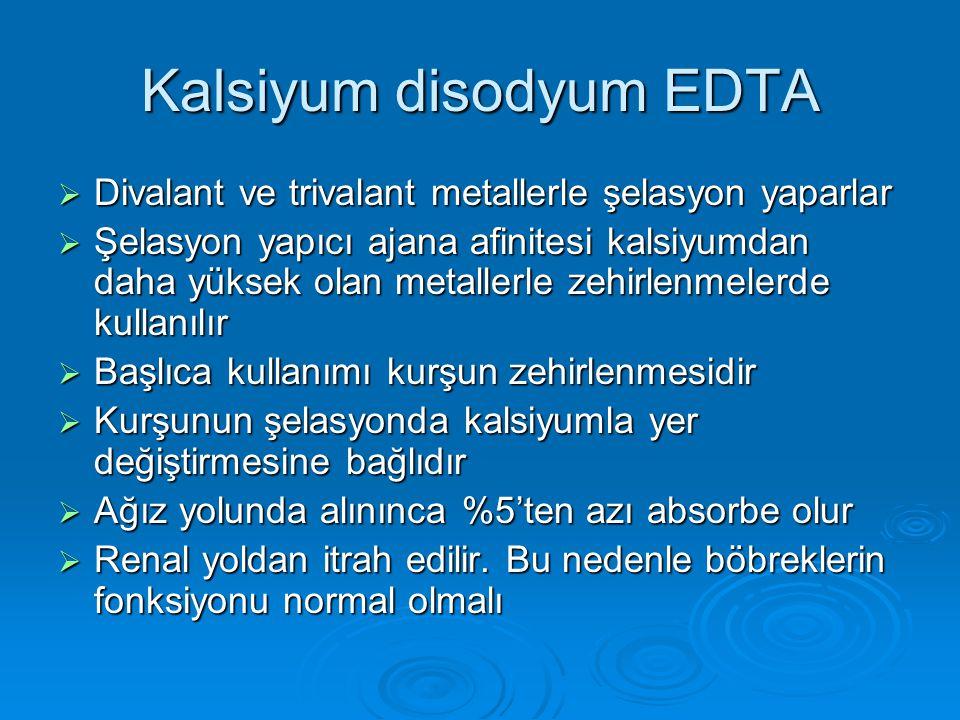 Kalsiyum disodyum EDTA  Divalant ve trivalant metallerle şelasyon yaparlar  Şelasyon yapıcı ajana afinitesi kalsiyumdan daha yüksek olan metallerle