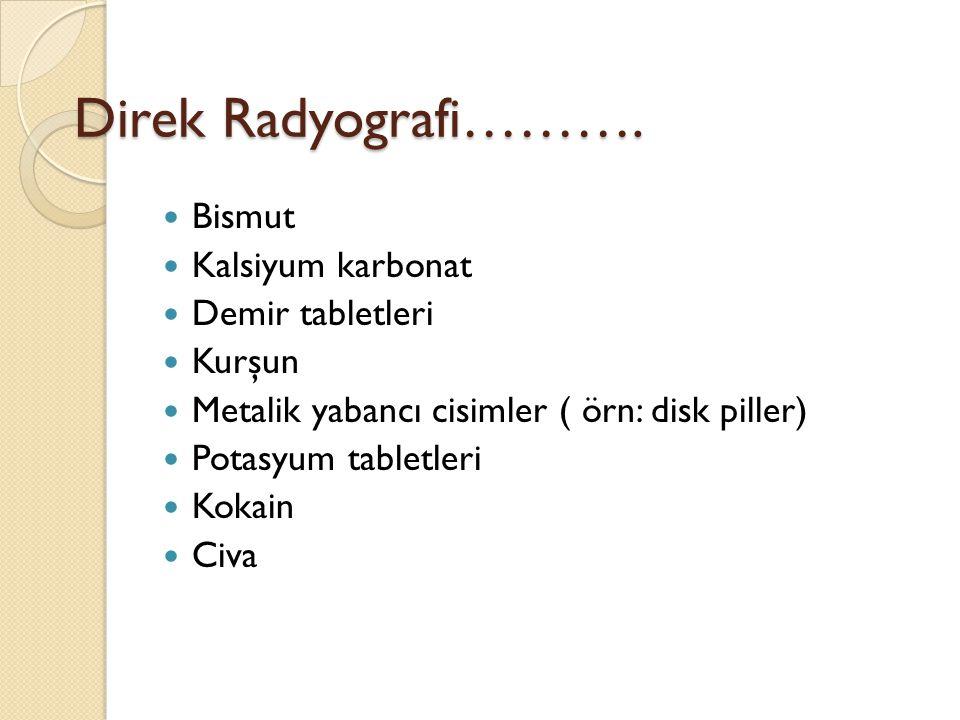 Direk Radyografi……….