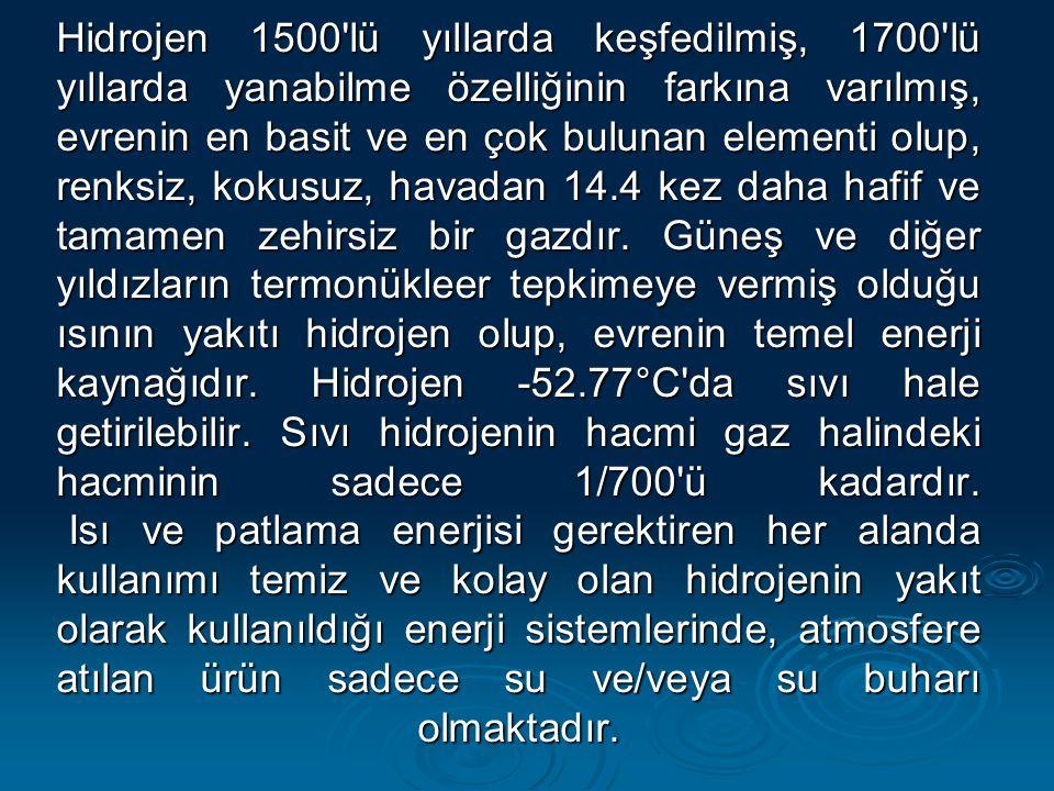 Hidrojen 1500'lü yıllarda keşfedilmiş, 1700'lü yıllarda yanabilme özelliğinin farkına varılmış, evrenin en basit ve en çok bulunan elementi olup, renk