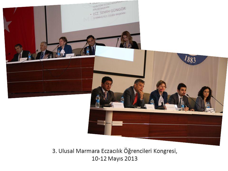 3. Ulusal Marmara Eczacılık Öğrencileri Kongresi, 10-12 Mayıs 2013