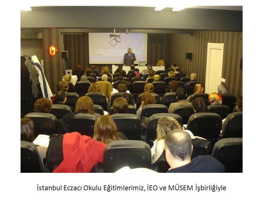 İstanbul Eczacı Okulu Eğitimlerimiz, İEO ve MÜSEM İşbirliğiyle