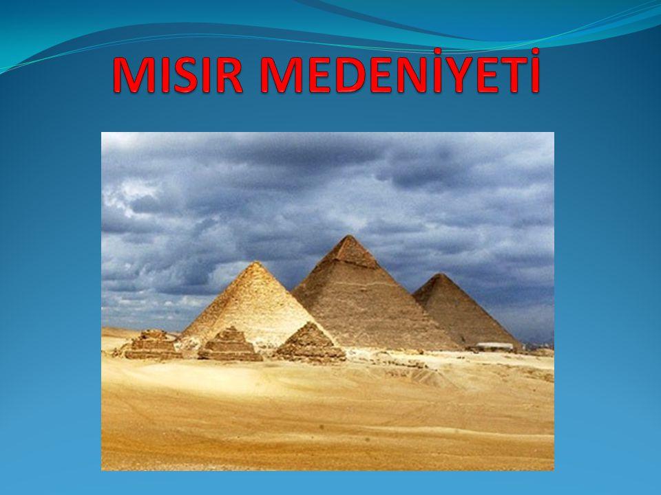 Kuzey Afrika´da Nil Nehri ve etrafında kurulmuş olan bir medeniyettir.