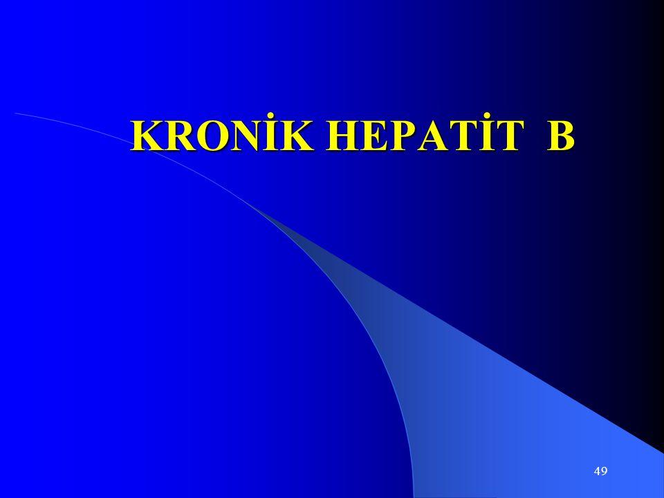 49 KRONİK HEPATİT B