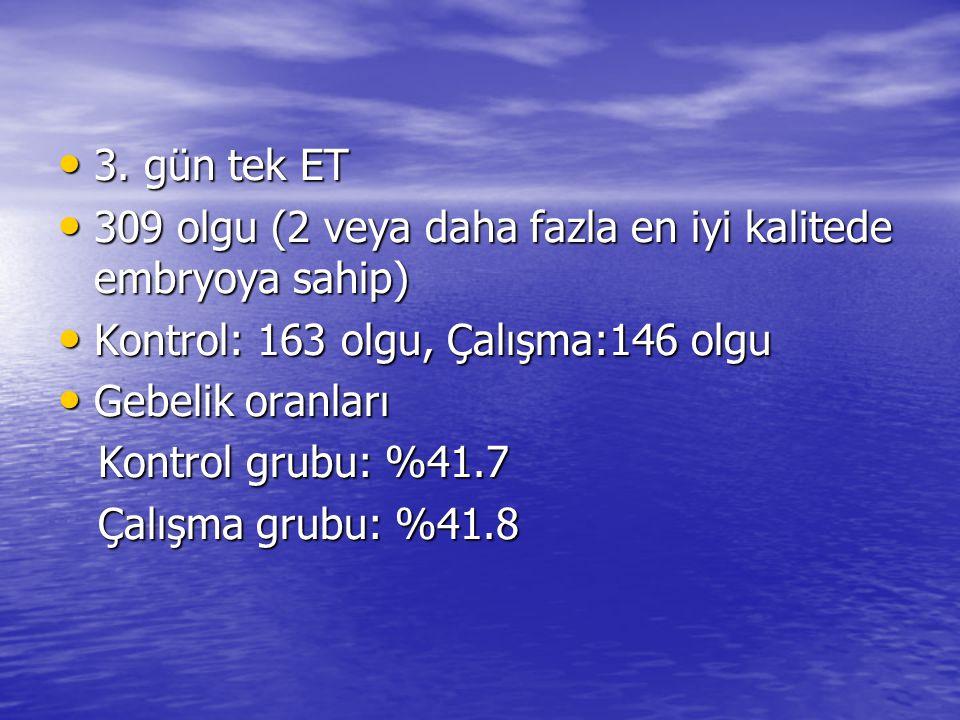 3.gün tek ET 3.
