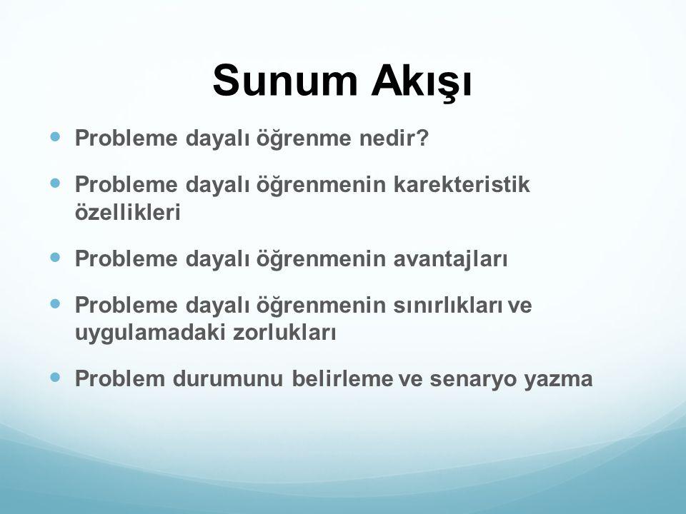 4.Problemin çözümü için araştırılmasına ihtiyaç duyulan öğrenme hedeflerinin belirleme.