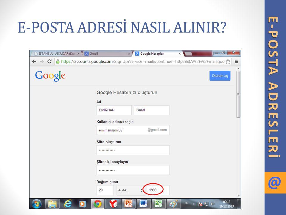 E-POSTA ADRESİ NASIL ALINIR.