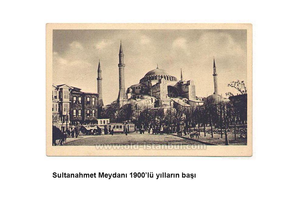 Sultanahmet Meydanı 1900'lü yılların başı