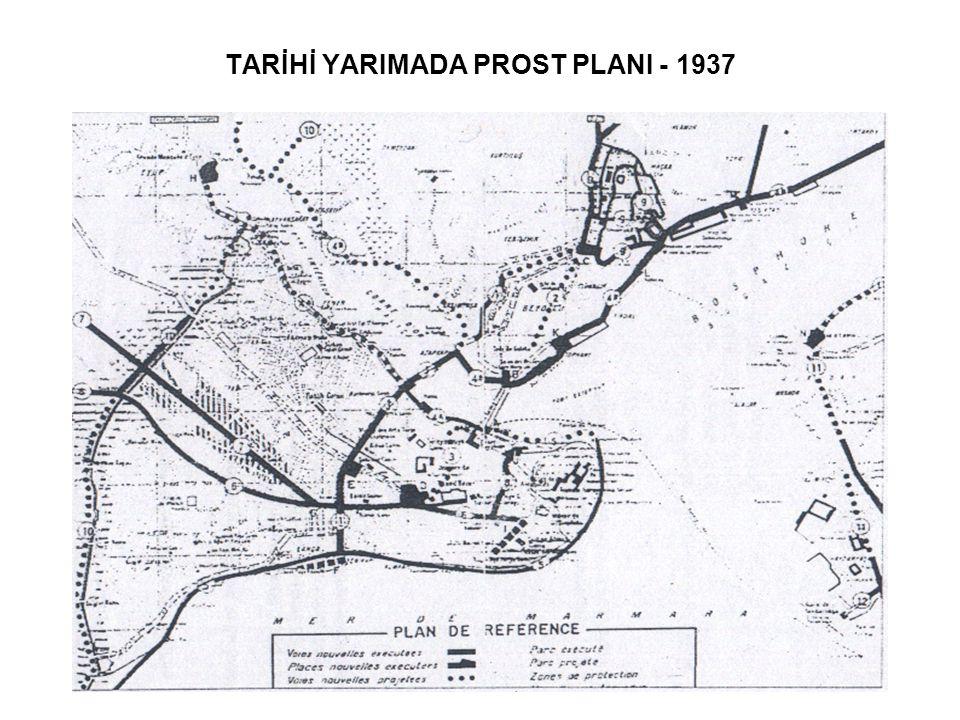 TARİHİ YARIMADA PROST PLANI - 1937