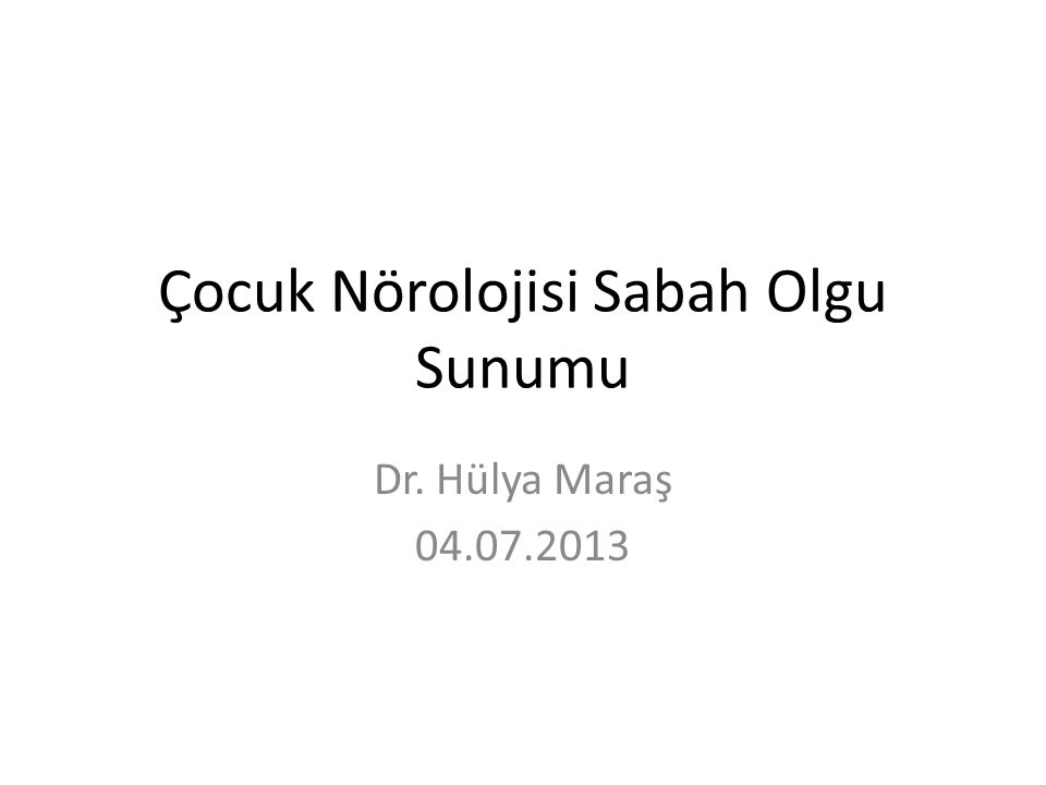 Şikayet Nöbet geçirme Öykü Yenidoğan döneminin ilk gününden itibaren nöbet geçiren hasta 6 aylıkken dirençli nöbetler nedeniyle tarafımıza getirildi.