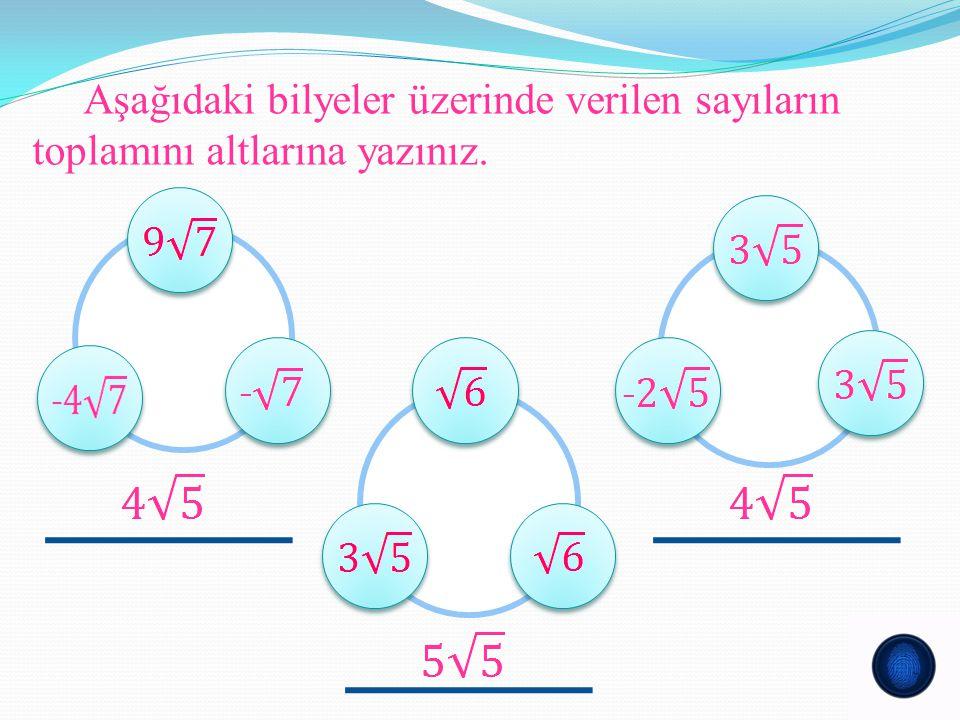 Kareköklü Sayılarda Çarpma İşlemi Kareköklü sayılarla yapılan çarpma işlemlerinde kat sayılar kendi aralarında, kök içindeki sayılarda kendi aralarında çarpılır.