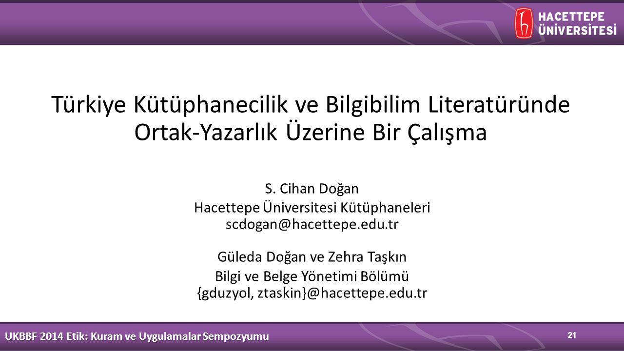 Türkiye Kütüphanecilik ve Bilgibilim Literatüründe Ortak-Yazarlık Üzerine Bir Çalışma S.