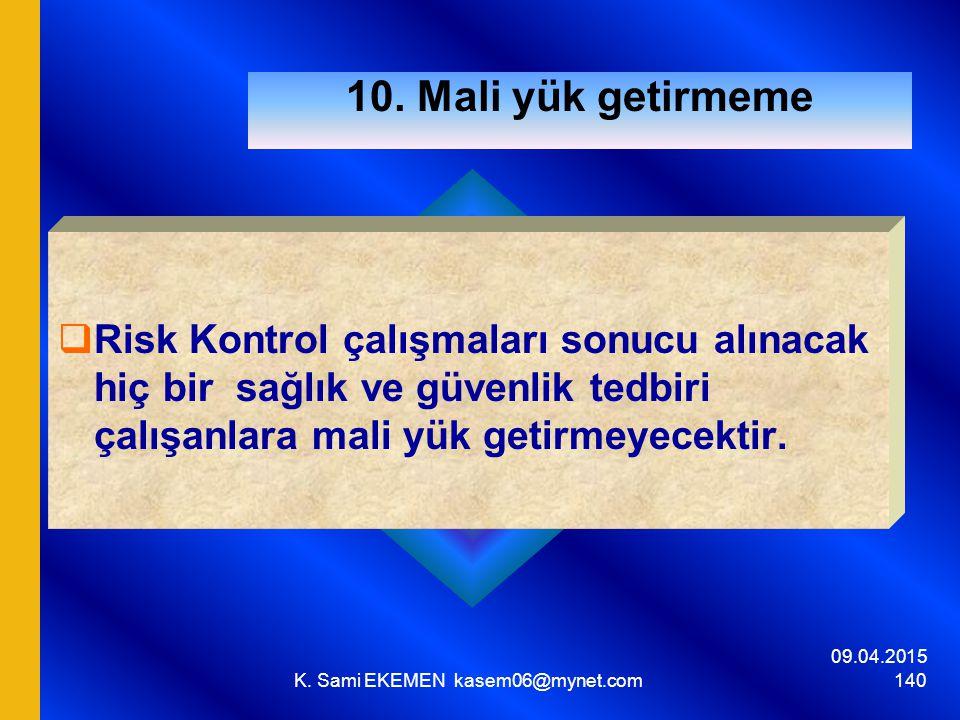 09.04.2015 K.Sami EKEMEN kasem06@mynet.com 140 10.