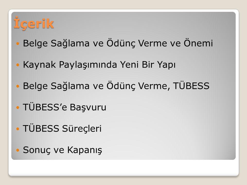 TÜBESS Süreçleri Belge Sağlama Süreçleri