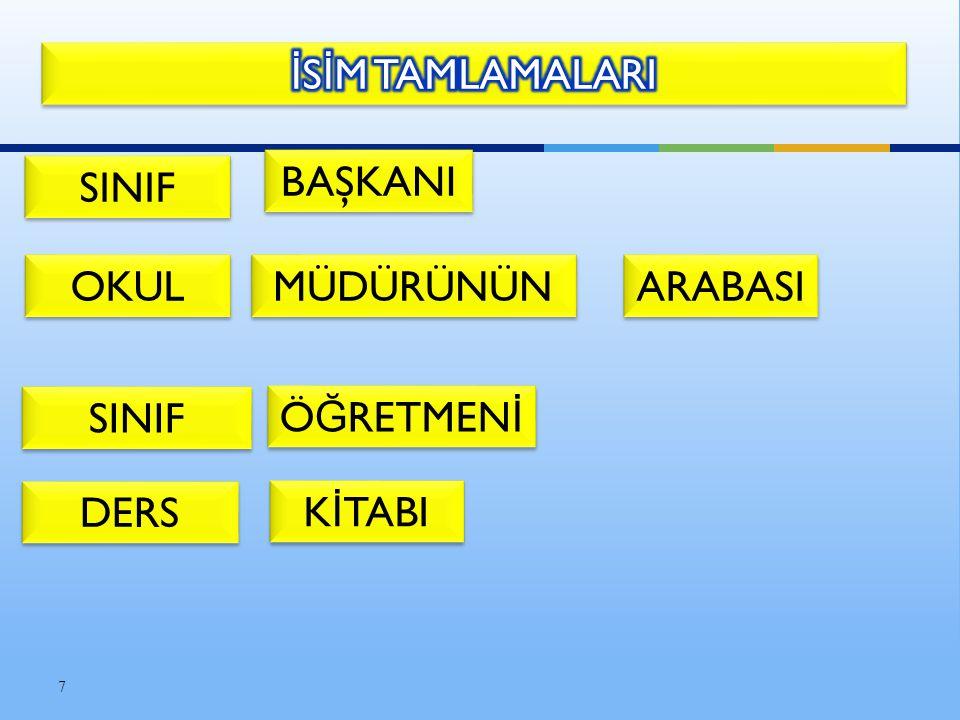 En az iki adın değişik ilgilerle birbirini tamamlayarak oluşturduğu söz gruplarıdır.