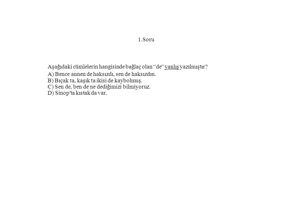 11.Cevap Cevap:D