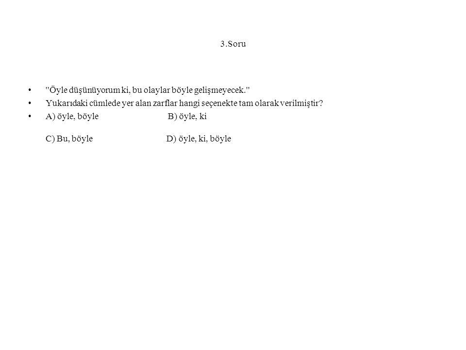 3.Cevap A