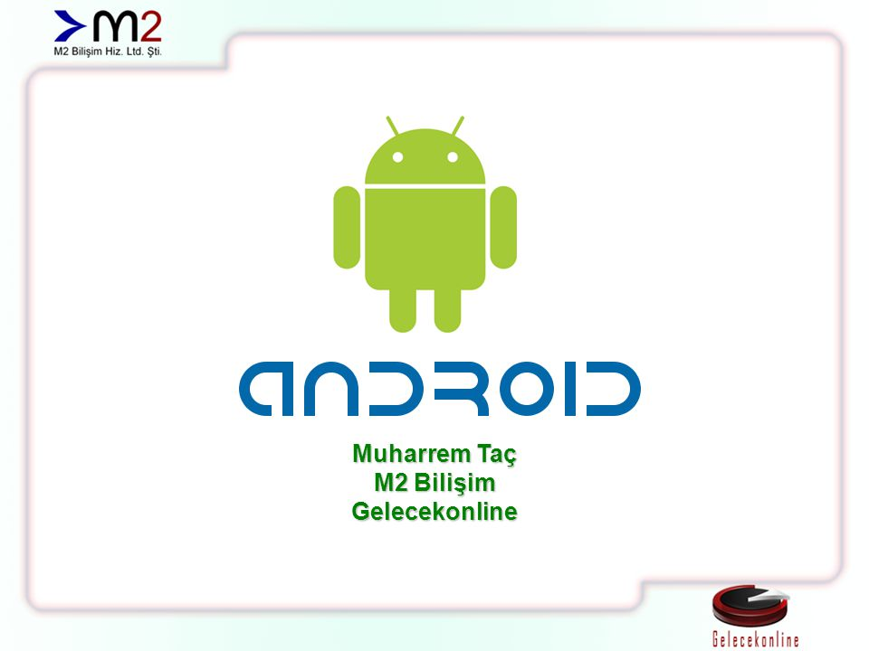 Broadcast Android sisteminin olaylar karşısında yaydığı çağrılardır.
