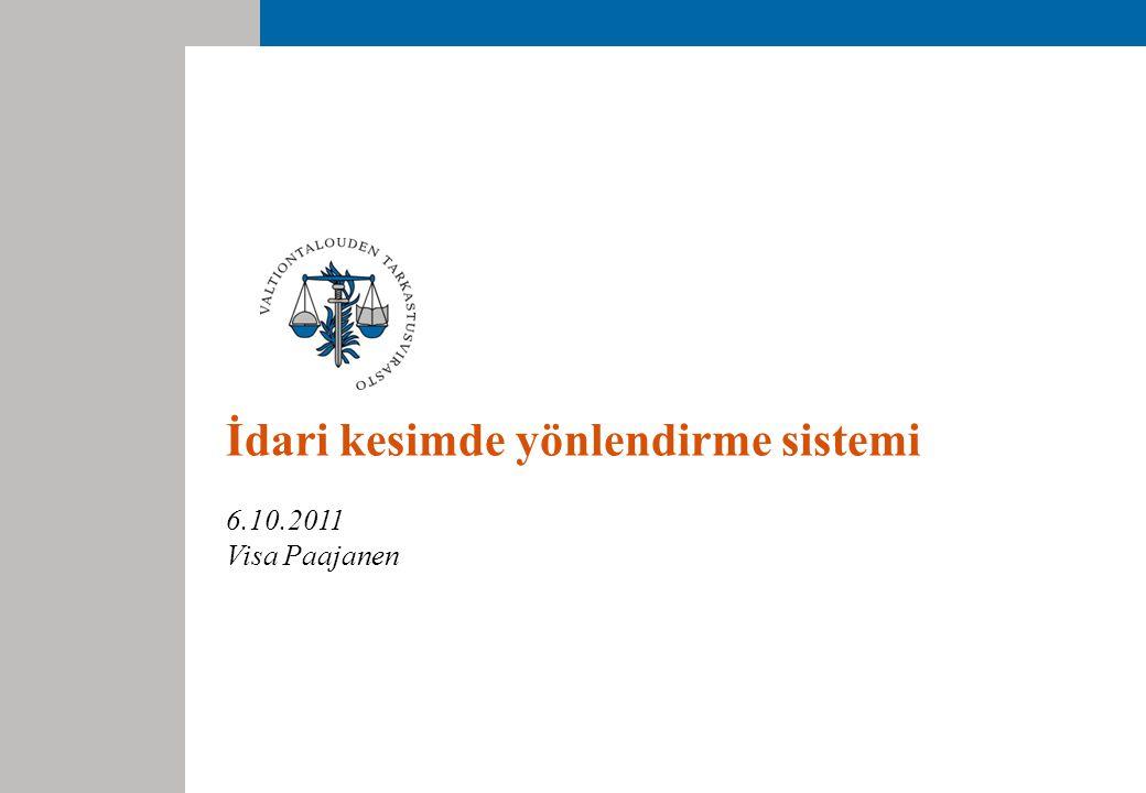 İdari kesimde yönlendirme sistemi 6.10.2011 Visa Paajanen