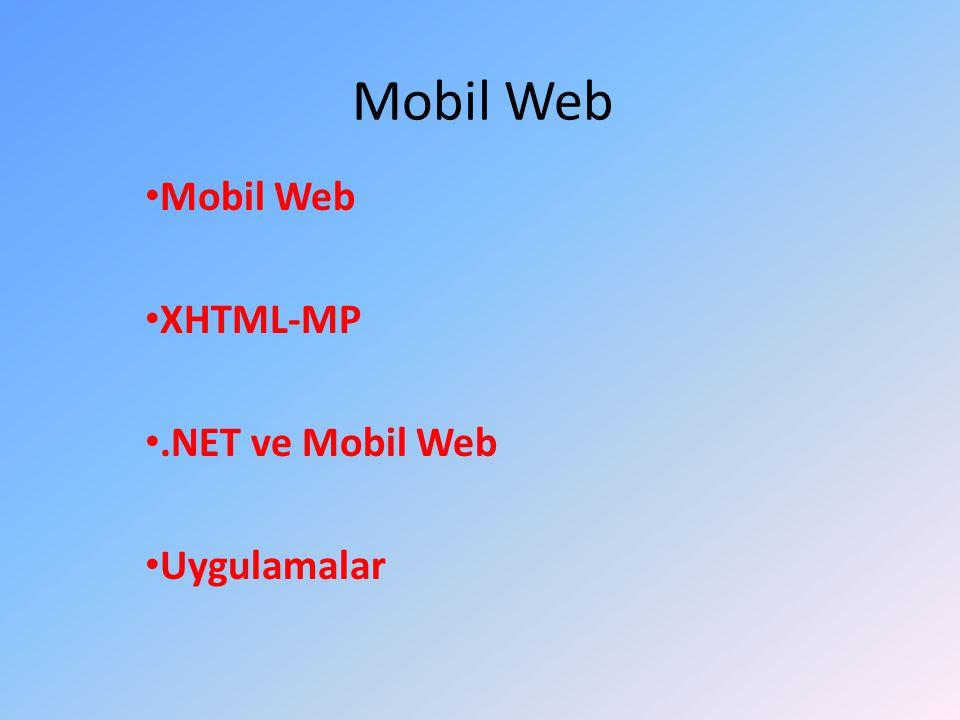 Mobil Web XHTML-MP.NET ve Mobil Web Uygulamalar