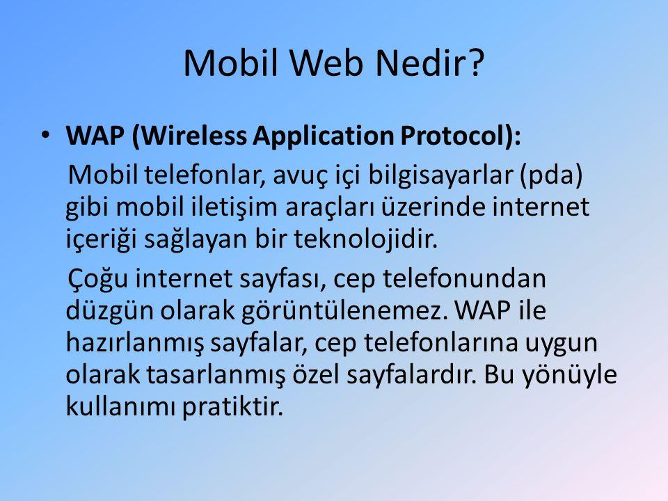 Mobil Web Nedir.