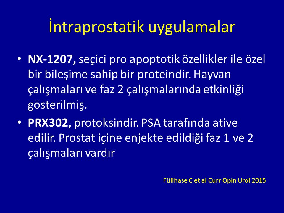 İntraprostatik uygulamalar NX-1207, seçici pro apoptotik özellikler ile özel bir bileşime sahip bir proteindir.