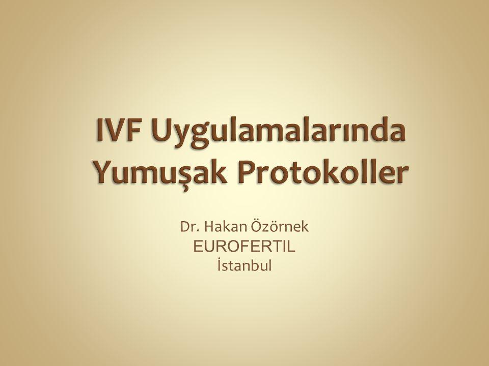 Dr. Hakan Özörnek EUROFERTIL İstanbul
