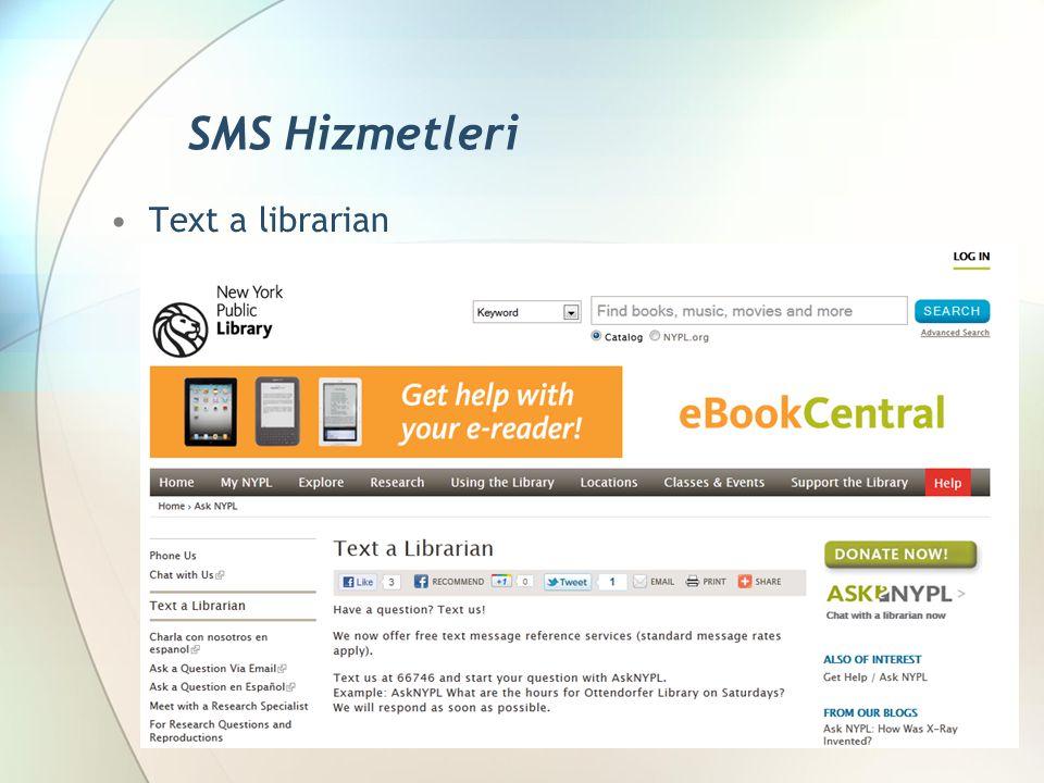 Text a librarian SMS Hizmetleri