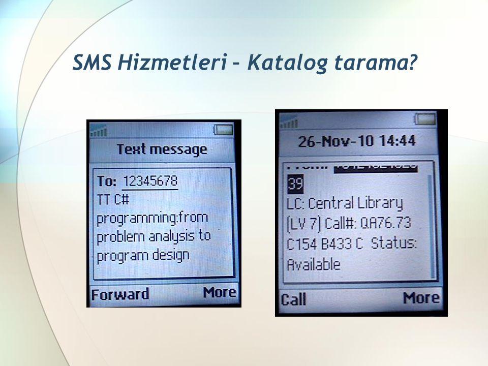 SMS Hizmetleri – Katalog tarama?