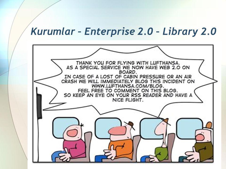 Kurumlar – Enterprise 2.0 – Library 2.0
