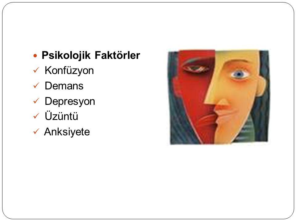 Psikolojik Faktörler Konfüzyon Demans Depresyon Üzüntü Anksiyete