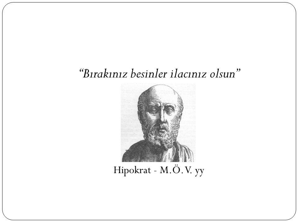 """""""Bırakınız besinler ilacınız olsun"""" Hipokrat - M.Ö. V. yy"""