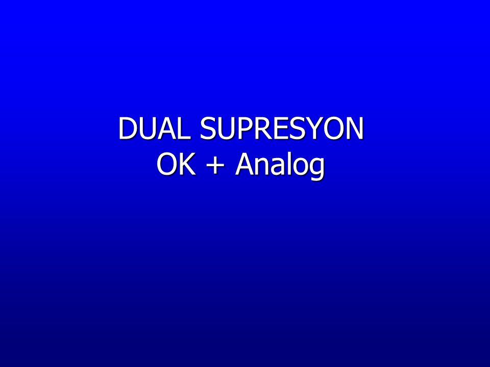 DUAL SUPRESYON OK + Analog