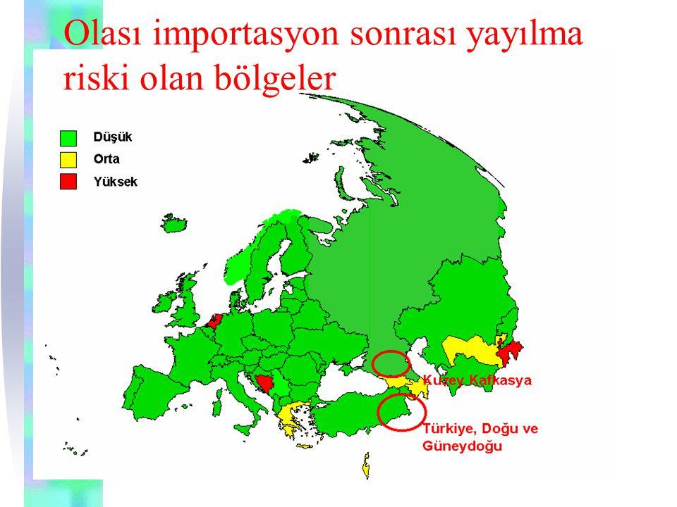 Olası importasyon sonrası yayılma riski olan bölgeler