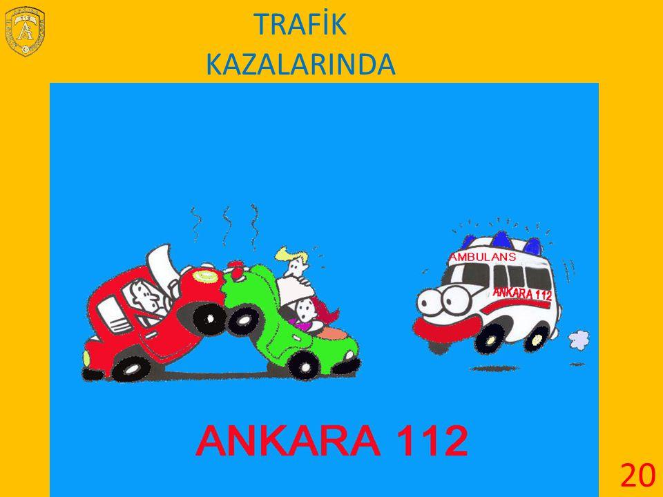 TRAFİK KAZALARINDA 20