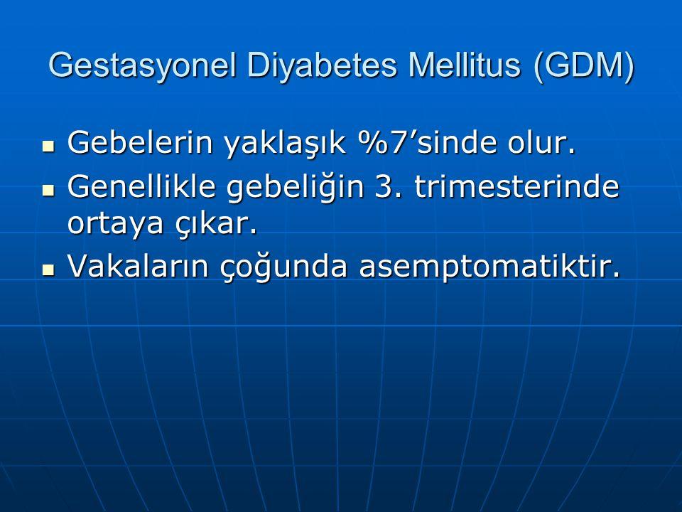 OGTT YORUMU Normal Bozulmuş Aşikar DM Normal Bozulmuş Aşikar DM Açlık 100 mg/dl veya  100- 126  126 veya  Açlık 100 mg/dl veya  100- 126  126 vey