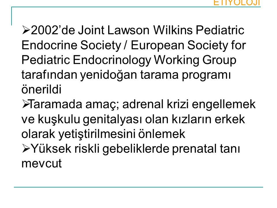  2002'de Joint Lawson Wilkins Pediatric Endocrine Society / European Society for Pediatric Endocrinology Working Group tarafından yenidoğan tarama pr