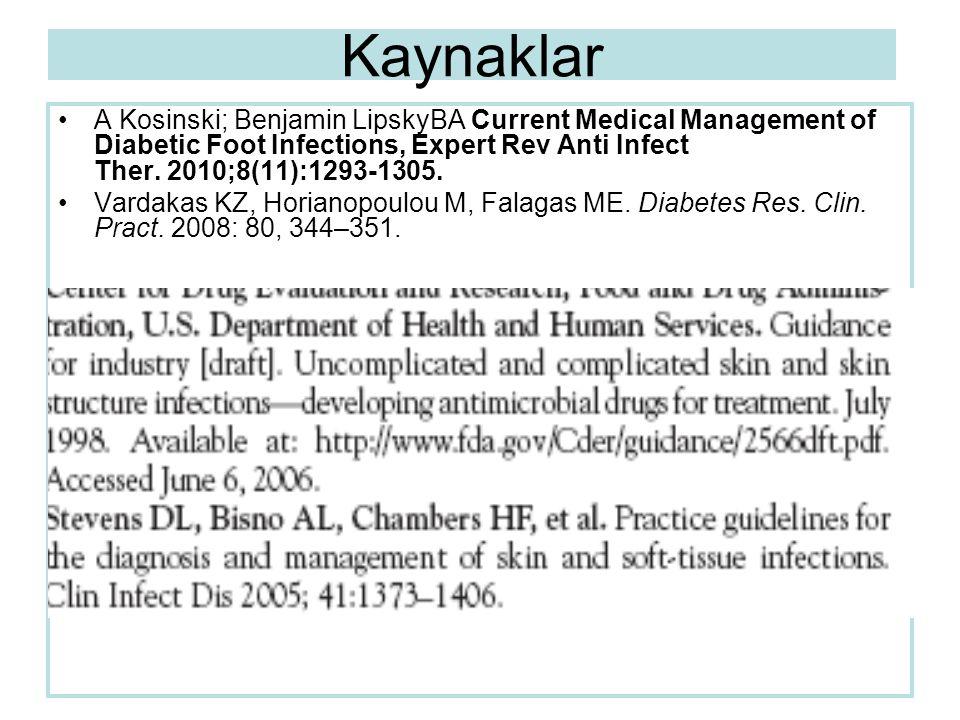 Kaynaklar A Kosinski; Benjamin LipskyBA Current Medical Management of Diabetic Foot Infections, Expert Rev Anti Infect Ther. 2010;8(11):1293-1305. Var