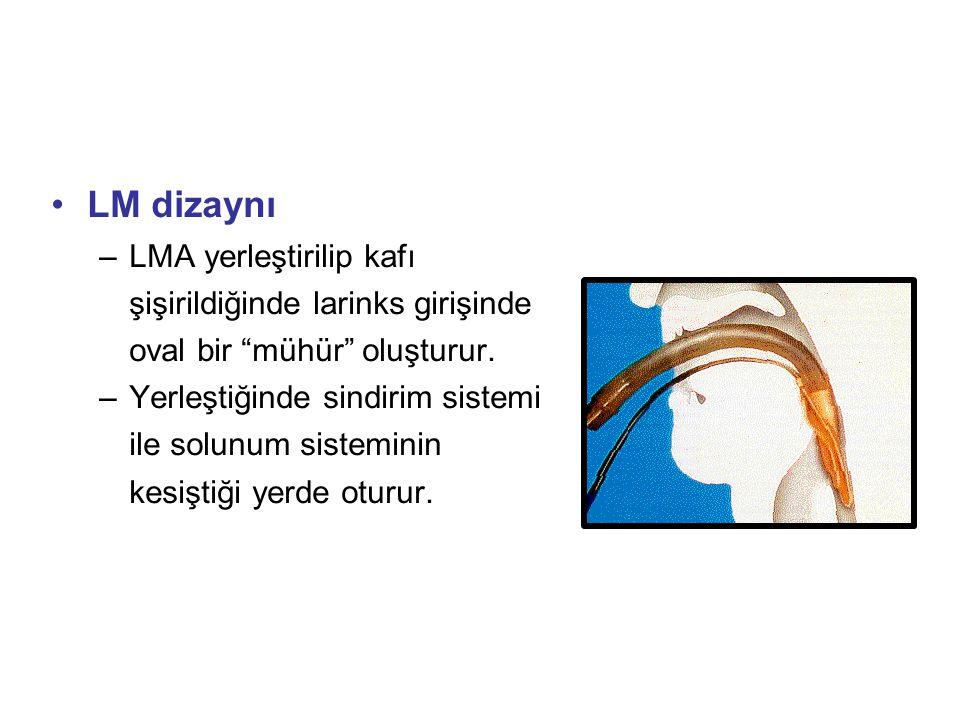 """LM dizaynı –LMA yerleştirilip kafı şişirildiğinde larinks girişinde oval bir """"mühür"""" oluşturur. –Yerleştiğinde sindirim sistemi ile solunum sisteminin"""