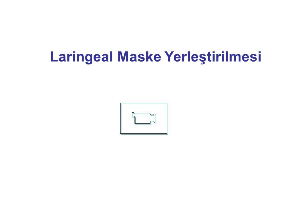 Laringeal Maske Yerleştirilmesi