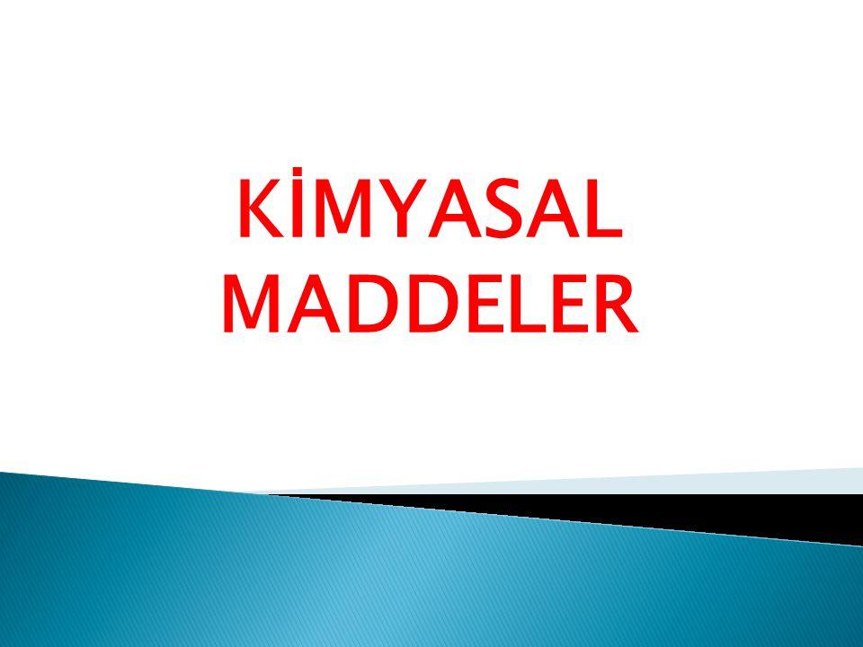 KİMYASAL MADDELER