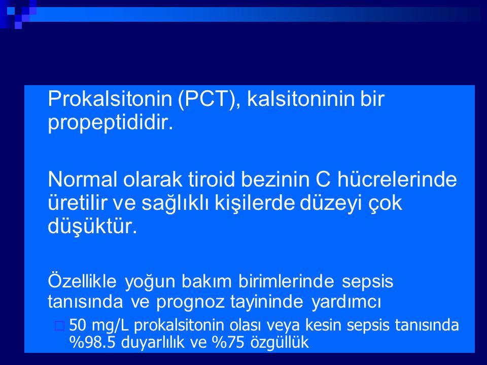 Prokalsitonin (PCT), kalsitoninin bir propeptididir. Normal olarak tiroid bezinin C hücrelerinde üretilir ve sağlıklı kişilerde düzeyi çok düşüktür. Ö