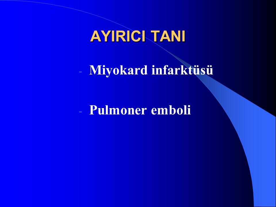 AYIRICI TANI - Miyokard infarktüsü - Pulmoner emboli