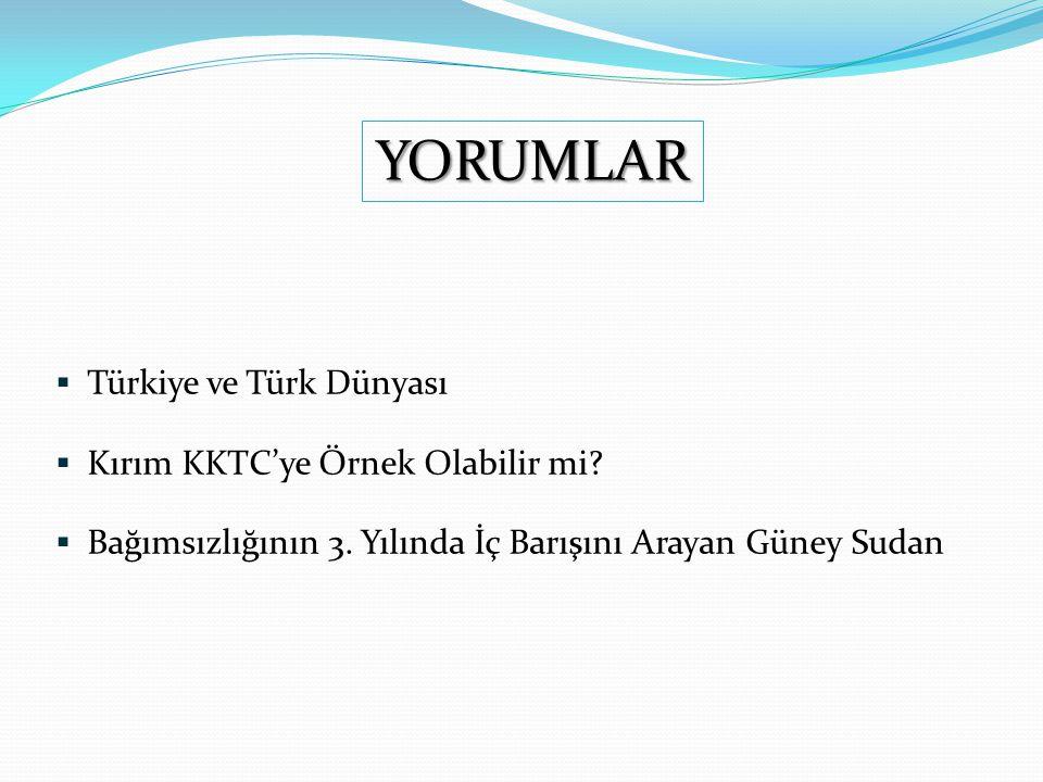  Türkiye ve Türk Dünyası  Kırım KKTC'ye Örnek Olabilir mi.