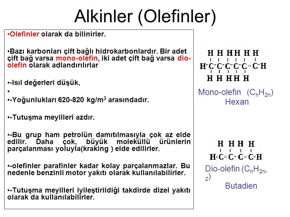 Alkinler (Olefinler) Olefinler olarak da bilinirler. Bazı karbonları çift bağlı hidrokarbonlardır. Bir adet çift bağ varsa mono-olefin, iki adet çift
