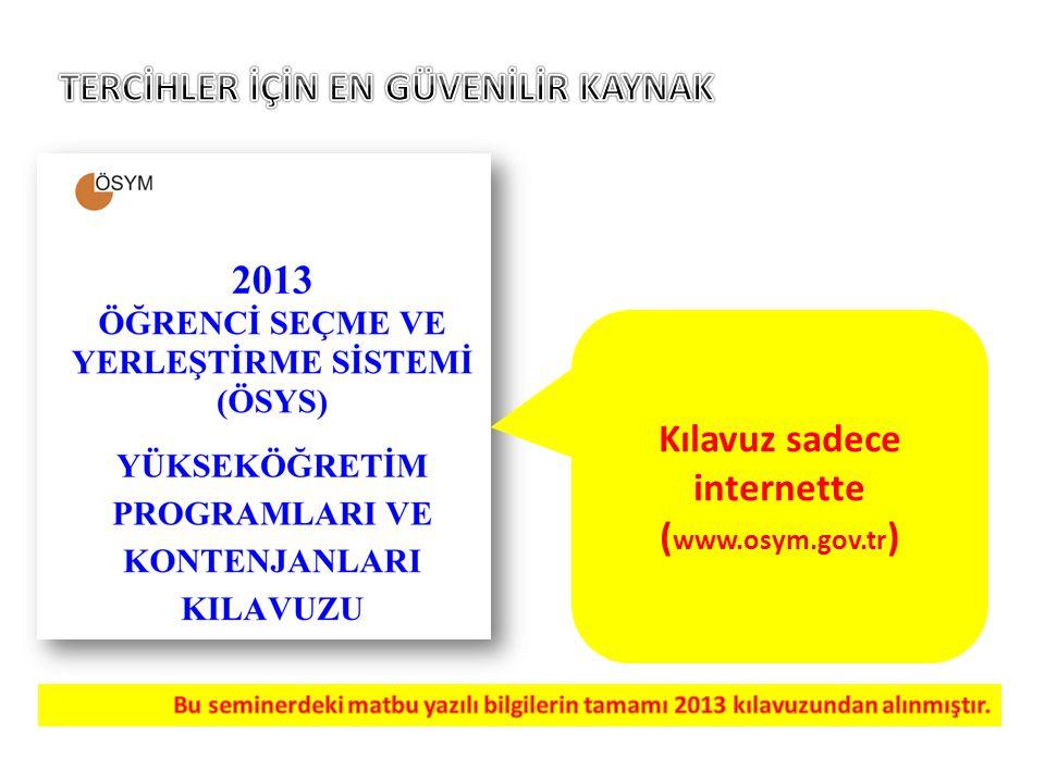 Kılavuz sadece internette ( www.osym.gov.tr )