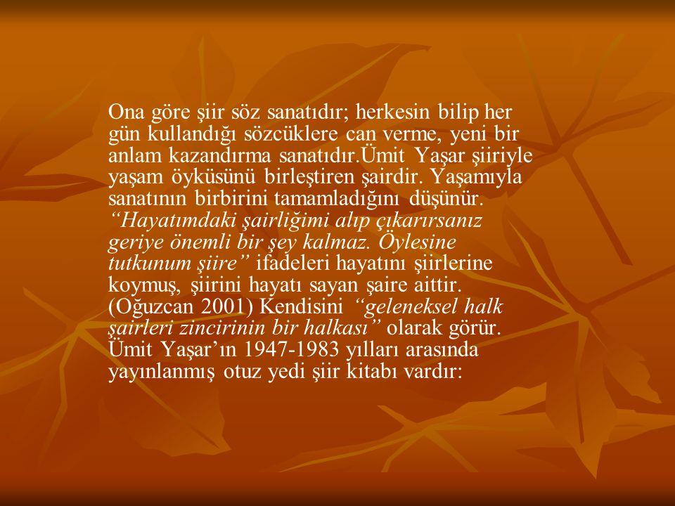 İnsanoğlu (1947 Adana) İnsanoğlu (1947 Adana) Deniz Musikisi (1948 Adana) Deniz Musikisi (1948 Adana) Dillere Destan (1954 Ankara) Dillere Destan (1954 Ankara) Dolmuş(1955 Ankara) Dolmuş(1955 Ankara) Aşkımızın Son Çarşambası (1956 Ankara) Aşkımızın Son Çarşambası (1956 Ankara) Bir Daha Ölmek (1956 Ankara) Bir Daha Ölmek (1956 Ankara) Bütün Eserleri