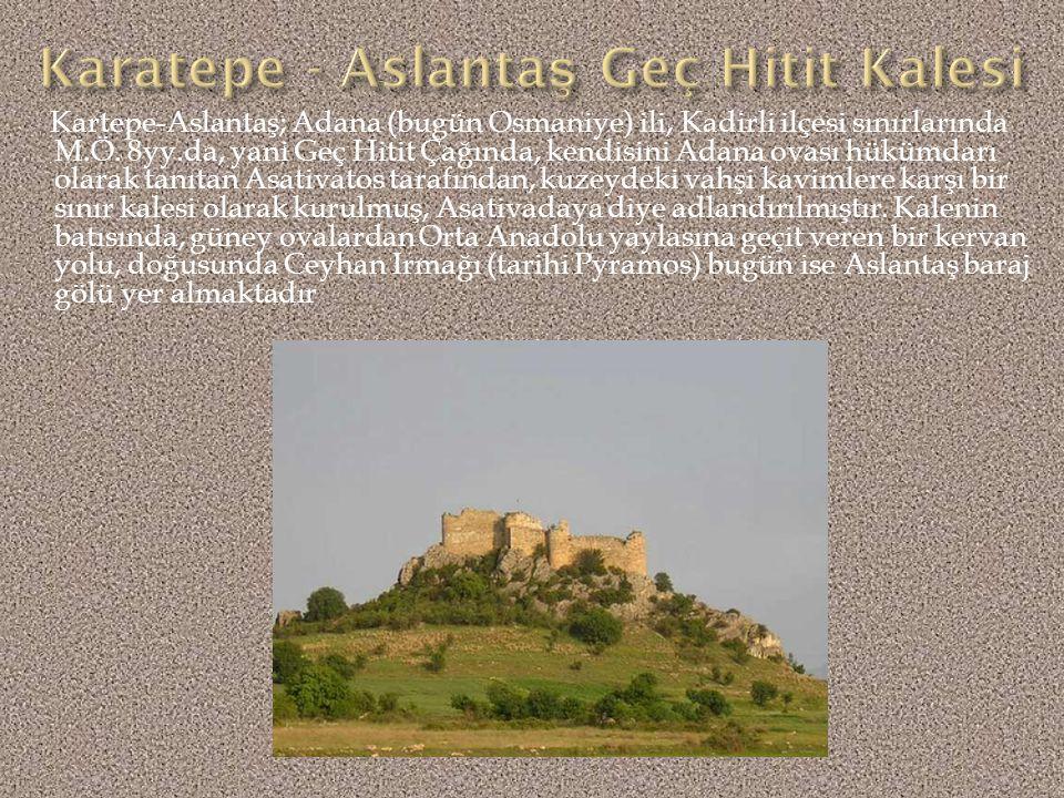 Osmaniye iline 15 kilometre uzaklıktaki Kesmeburim köyü ve Bahçe köyü sınırları içindedir. Kasta bala'nın oldukça iyi durumda günümüze ulaşan antik ya